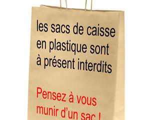 SACS plastiques de caisse interdits. Pensez à prendre un sac !