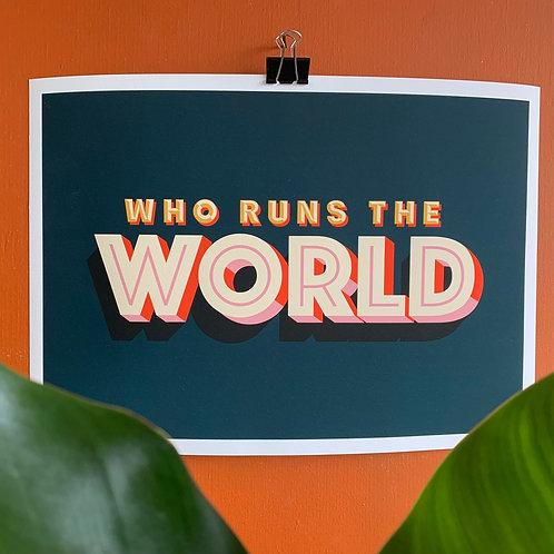 Who Run's The World