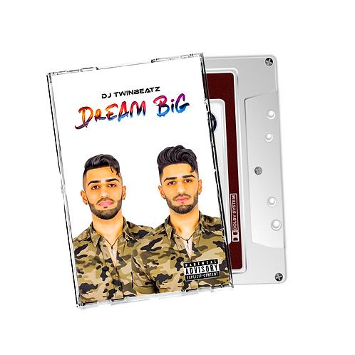 Dream Big - Cassette