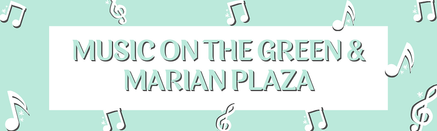Copy of Copy of Music on the Green & Mar