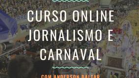 Vem aí o Curso Online Jornalismo e Carnaval