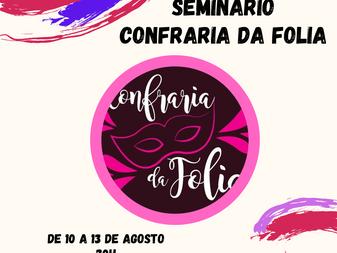 Confraria da Folia realiza seminário virtual