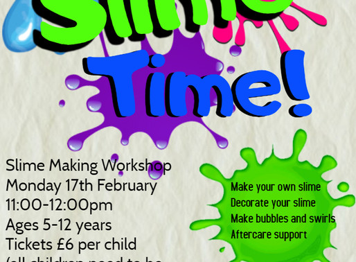 Half Term Activities - It's Slime Time at Llanhilleth Miners Institute