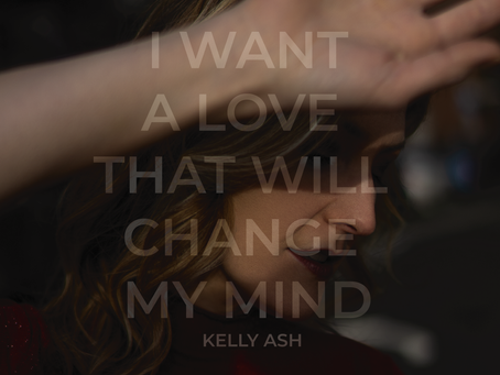 Kelly Ash wants a love that will change her mind.