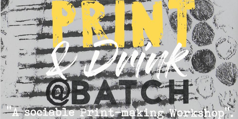 Print & Drink @ Batch