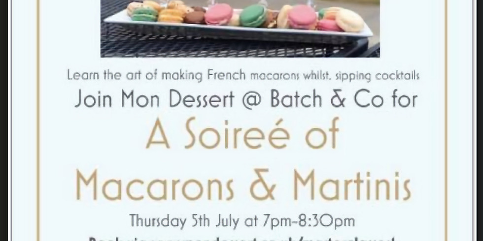 A Soiree of Macarons & Martinis