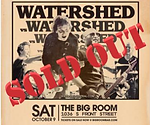 *SOLD OUT * An Evening With Watershed