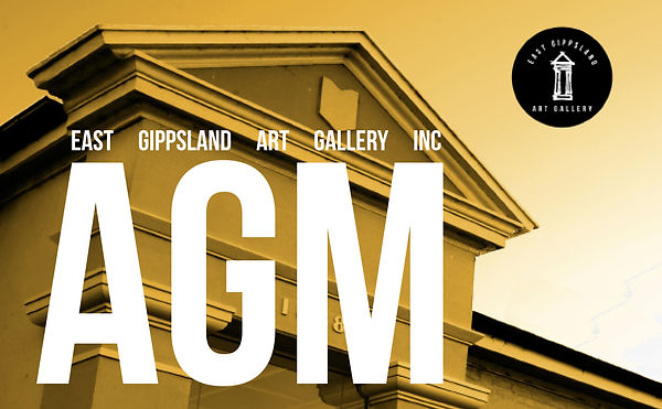 Annual General Meeting | East Gippsland Art Gallery Inc