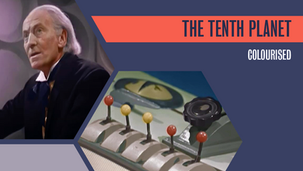 Colourised: The Tenth Planet