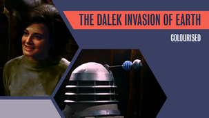 Colourised: The Dalek Invasion of Earth