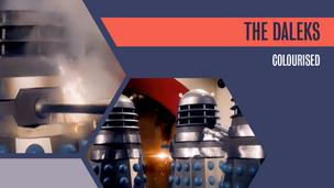 Colourised: The Daleks