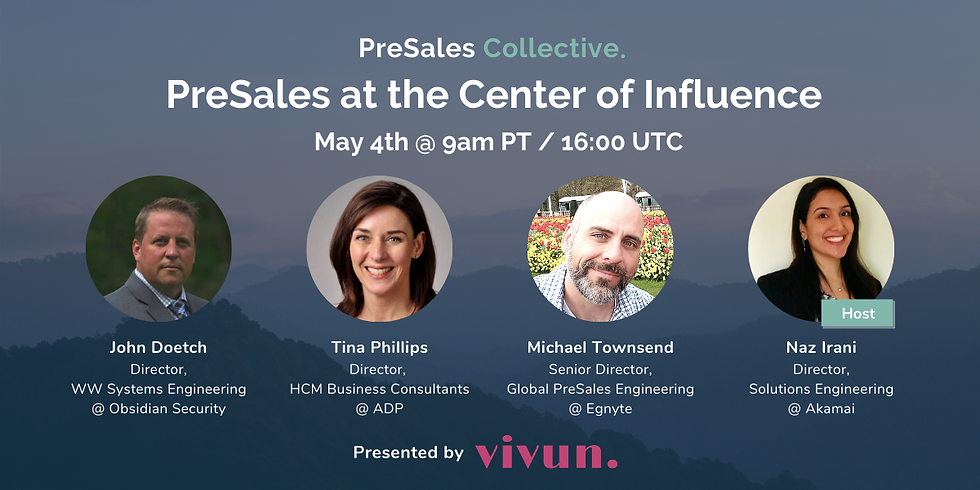 PreSales at the Center of Influence