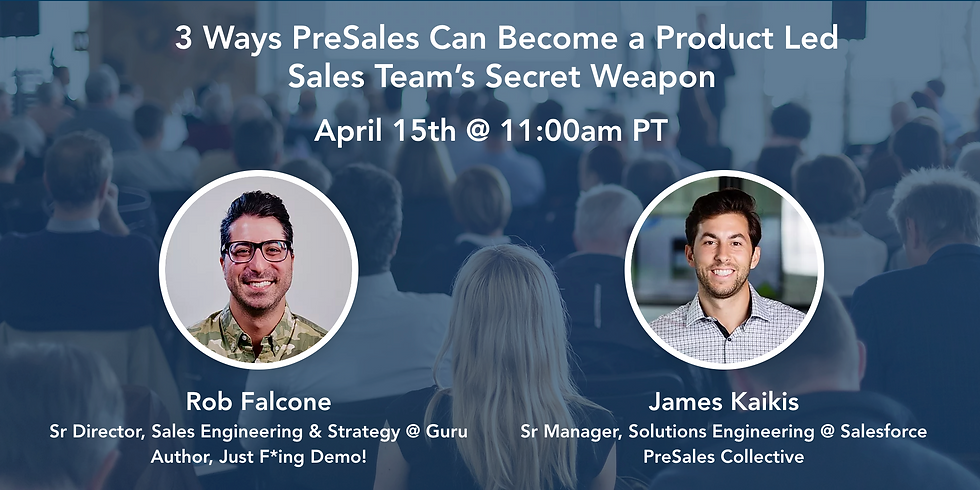 3 Ways PreSales Can Become a Product Led Sales Team's Secret Weapon