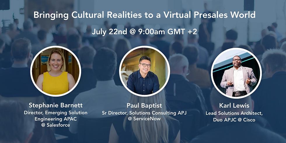 Bringing Cultural Realities to a Virtual PreSales World