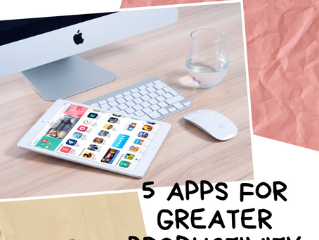 5 Apps for Greater Productivity