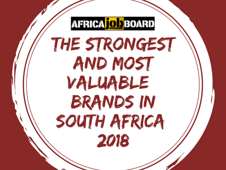 Strongest, most valuable South African brands 2018