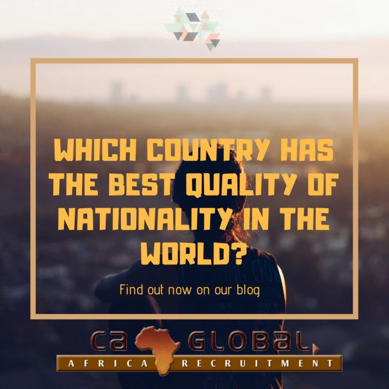 Which country has the best quality of nationality in the world?