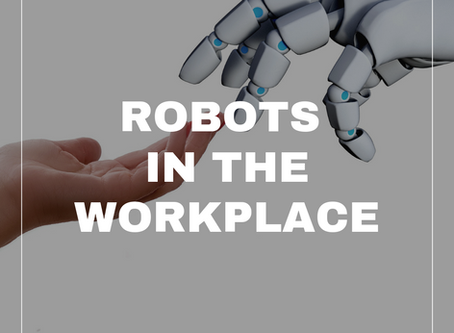 Robots in the workplace