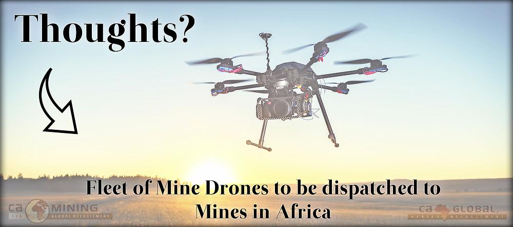 Mine Drones-dispatched-Mines in Africa Jobs