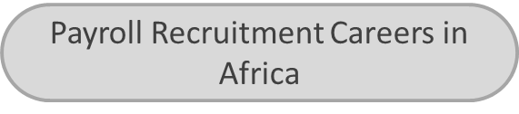 Payroll Recruitment Careers in Africa