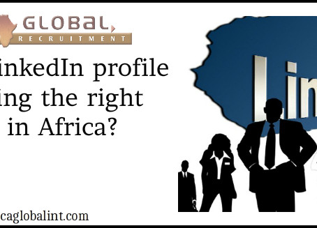 Is your LinkedIn profile attracting the right jobs in Africa?