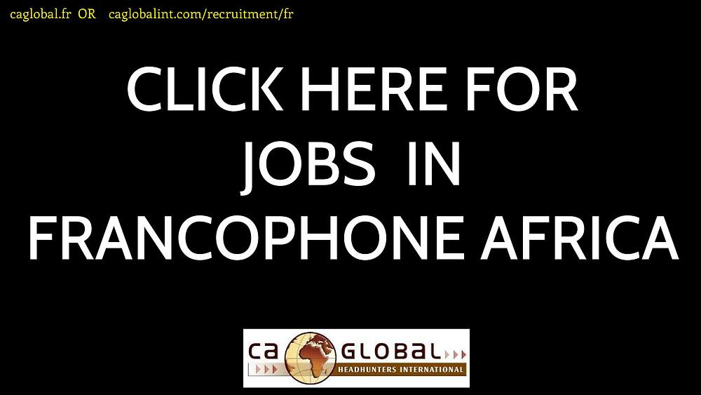 CA Global Francophone Jobs in Africa CA Global