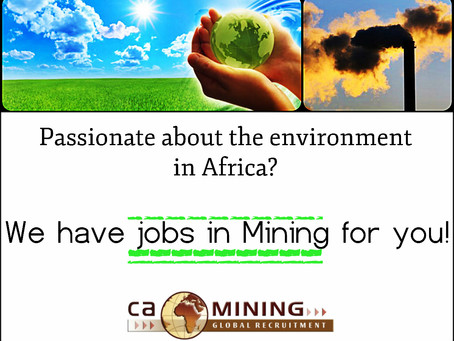 Passionate about Africa's environment? We have Mining jobs for you!