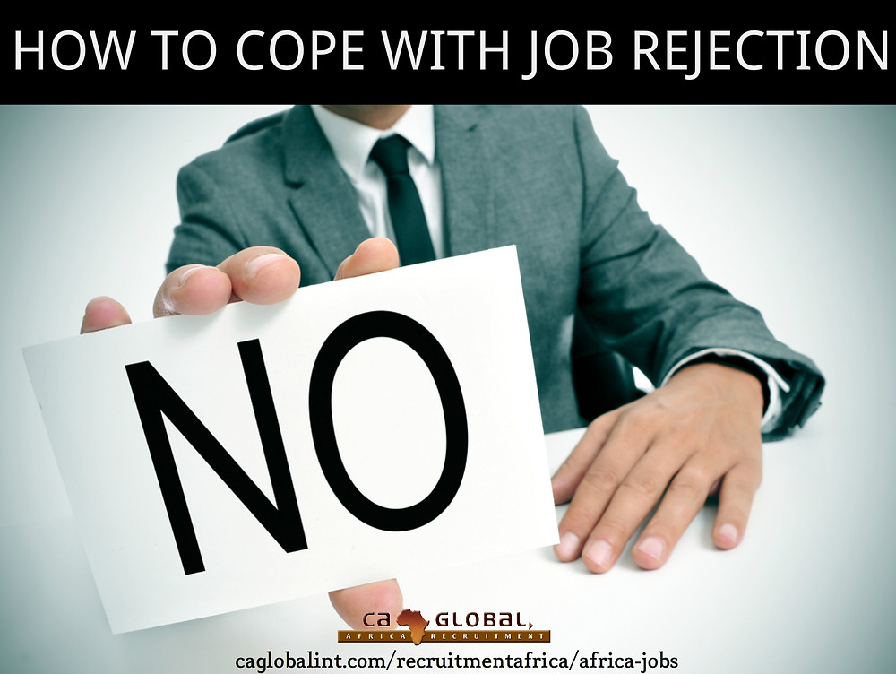 How to cope with job rejection - CA Global Jobs in Africa