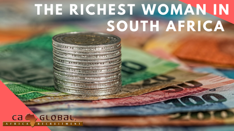 money stacked with title - the richest woman in South Africa