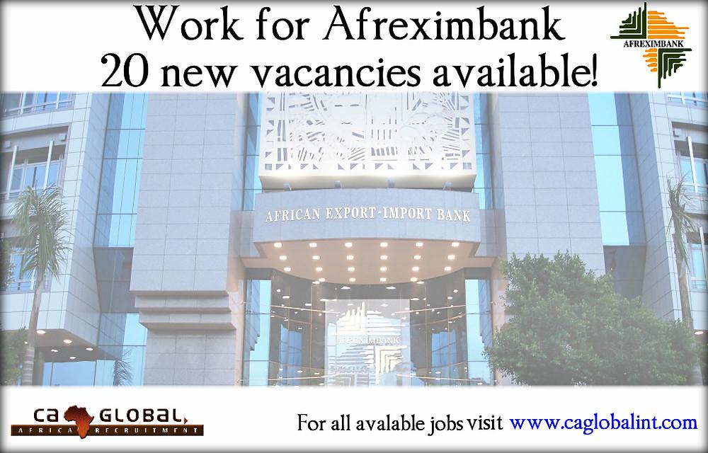 Work for Afreximbank Africa Jobs CA Global
