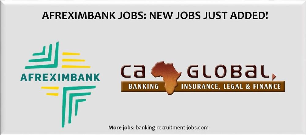 Jobs at Afreximbank: Apply via CA Global Finance