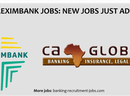 New Jobs at Afreximbank:  Apply via CA Global Finance