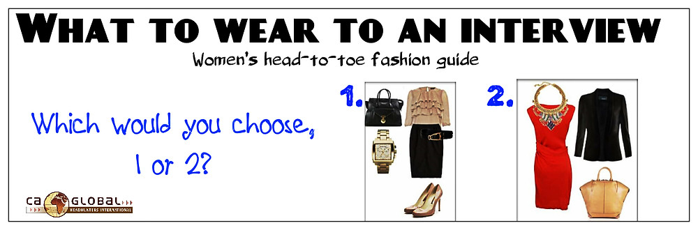 Interview outfits for women CA Global _Fashion Guide