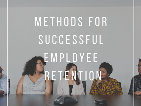 Methods for Successful Employee Retention