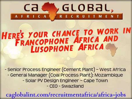Your chance to work in Francophone Africa, Lusophone Africa, Swaziland and Cape Town