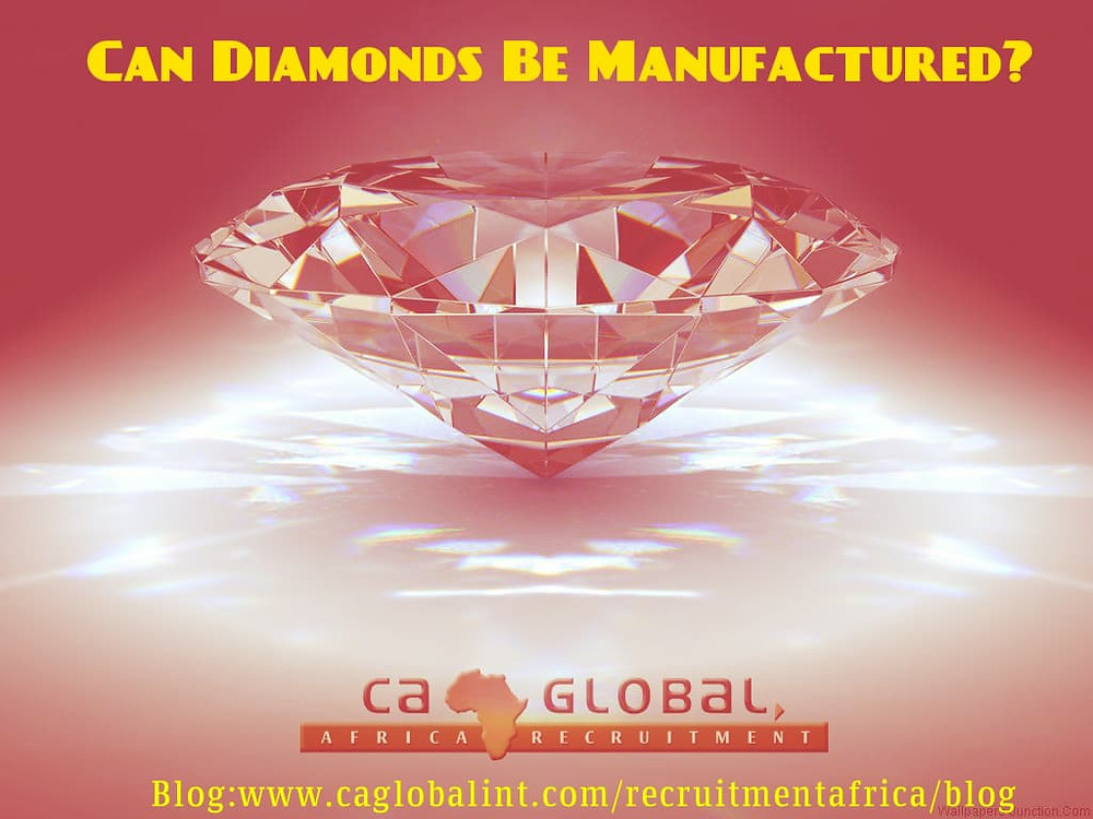 CA Global Africa Jobs Blog, Can Diamonds Be Manufactured