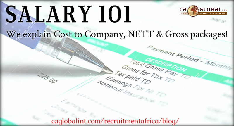 Salary 101_Cost to Company NETT Gross Africa Jobs_CA Global