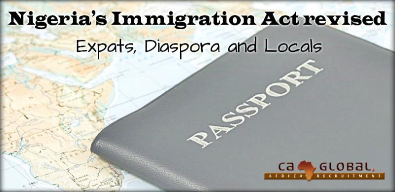 Nigerias Immigration Act revised Expats, Diaspora Locals 2015