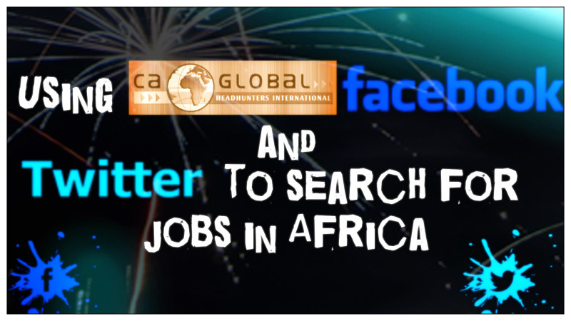 CA Global Facebook and Twitter to search for Jobs in Africa