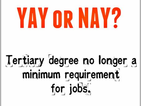 EY Jobs | Degree no longer a minimum requirement for jobs