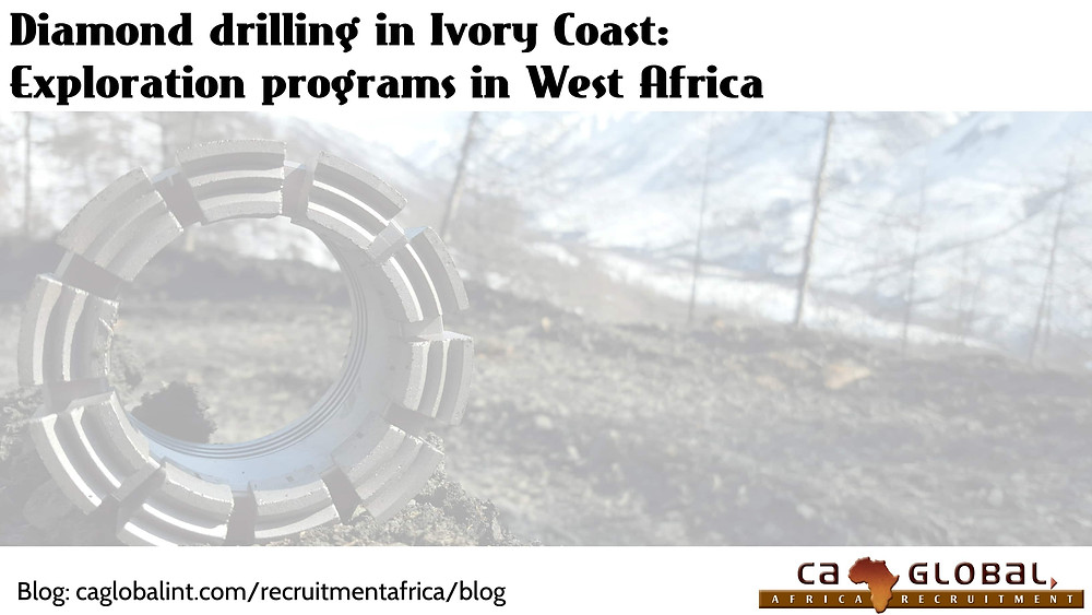 CA Global Mining, Diamond drilling in Ivory Coast, Exploration programs in West Africa