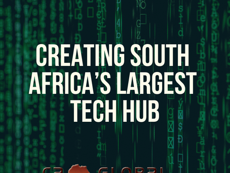 Creating South Africa's Largest Tech Hub