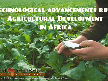 Technological advancements rule Agricultural Development in Africa