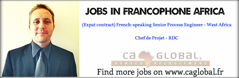 Jobs in Francophone Africa_CA Global_www.caglobal.fr