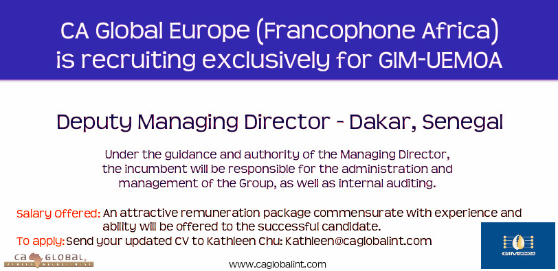 Deputy Managing Director job in Dakar, Senegal - CA Global-GIM-UEMOA