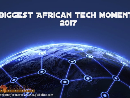 5 biggest African tech moments 2017