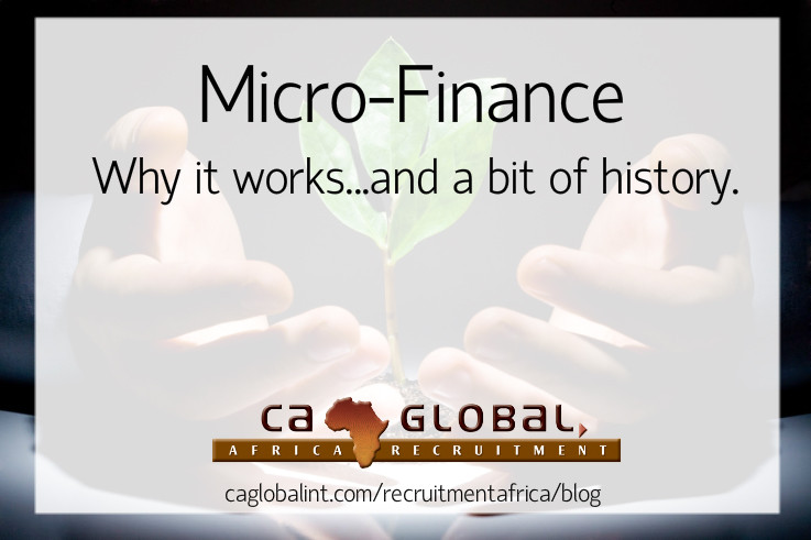 Micro-Finance - Why it works...and a bit of history
