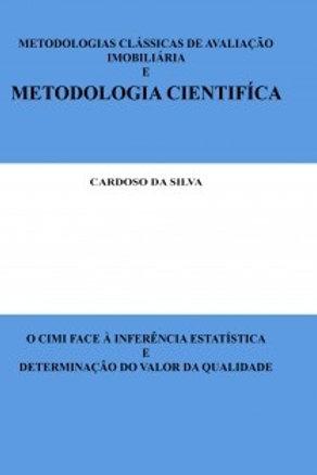 METODOLOGIAS CLÁSSICAS DE AVALIAÇÃO IMOBILIÁRIA