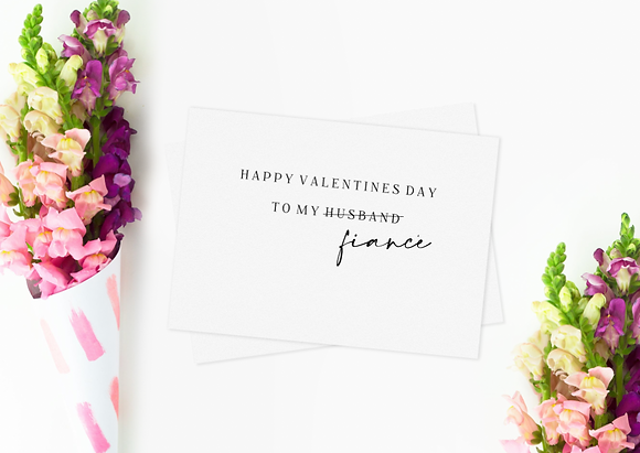 To my almost Husband/Wife Valentines Day Card