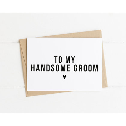 To My Handsome Groom Wedding Day Card